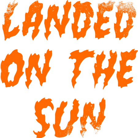 Landed on the sun